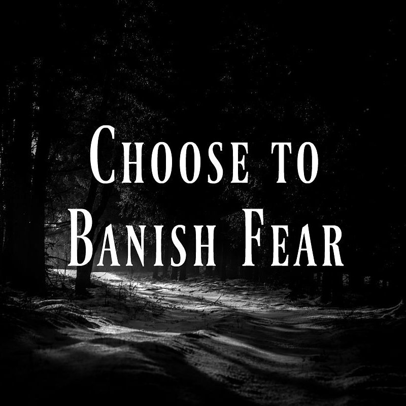 31 Days to Impact | Banish Fear