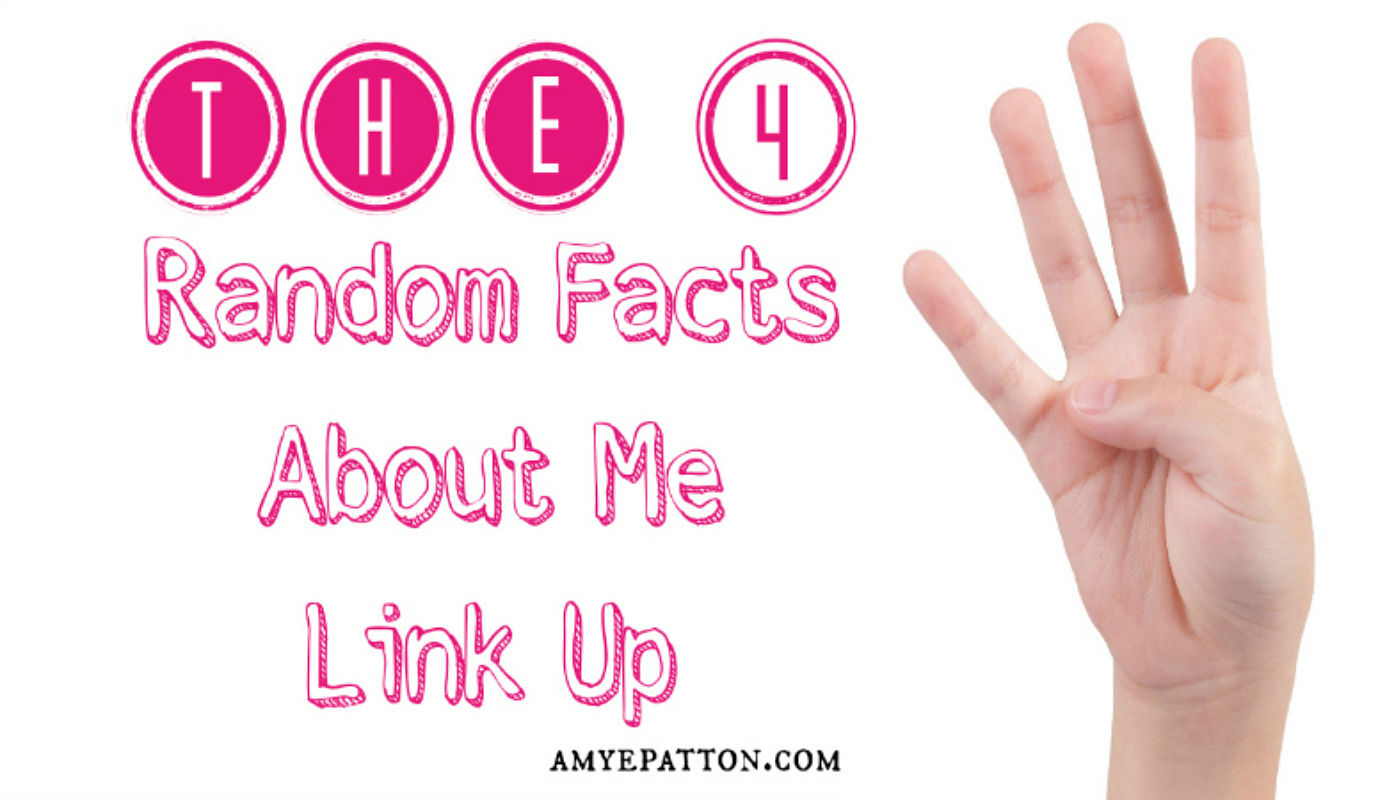 Four random fun facts about me link up